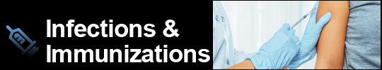 Infections & Immunizations